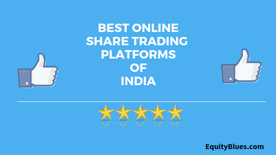 9 Best Trading Platforms in India for Superior Trading - 2019
