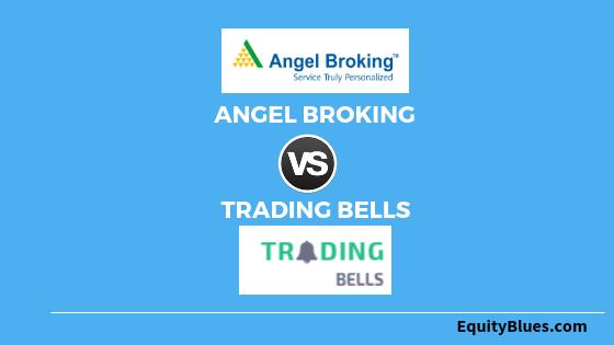 angel-broking-vs-trading-bells-1
