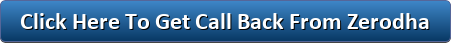 button_click-here-to-get-call-back-from-zerodha