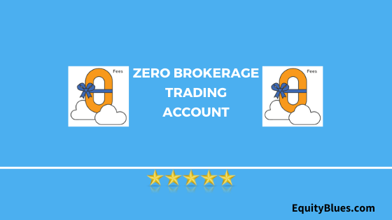 zero-brokerage-trading-account-in-india-1